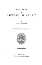 Outlines of Jewish History: From B.C. 586 to C.E. 1890