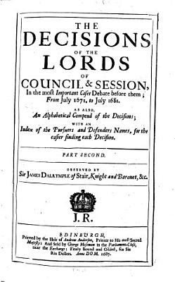 The decisions of the Lords of council   session  in the most important cases debate before them with the Acts of Sederunt