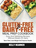 Gluten Free   Dairy Free Meal Prep Cookbook