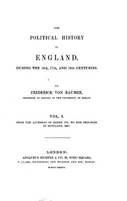 From the accession of Henry VII  to the troubles in Scotland  1637
