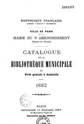 Catalogue de la Bibliothèque municipale de prêt gratuit à domicile: mairie du 3e arrondissement