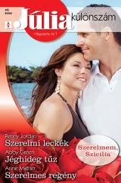 Júlia különszám 46. kötet: Szerelmi leckék, Jéghideg tűz, Szerelmes regény