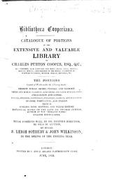 Biblioteca Cooperiana: Catalogue of Portions of the ... Library of Charles Purton Cooper ... These Portions Will ... be Sold by Auction, by Messrs. S. Leigh Sotheby & John Wilkinson, in the Spring of the Ensuing Year