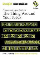 Chimamanda Ngozi Adichie's The Thing Around Your Neck