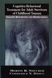 Cognitive behavioral Treatment for Adult Survivors of Childhood Trauma PDF