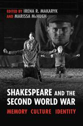 Shakespeare And The Second World War PDF
