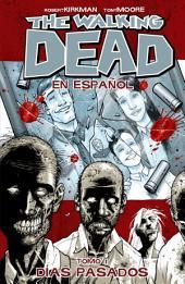 The Walking Dead Vol. 1: Spanish Edition: Dias Pasados