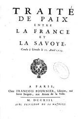Traité de paix entre la France et la Savoye conclu à Utrecht le 11 Avril 1713