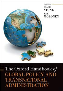 The Oxford Handbook of Global Policy and Transnational Administration PDF