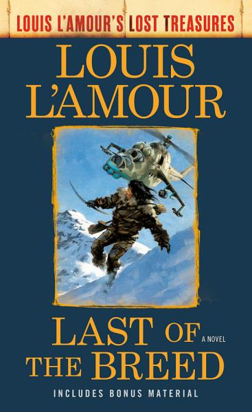 Download Last of the Breed  Louis L Amour s Lost Treasures  Book