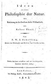 Ideen zu einer Philosophie der Natur als Einleitung in das Studium dieser Wissenschaft: Teil 1