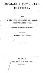 Michaelis Attaliotae, Historia: Volume 50