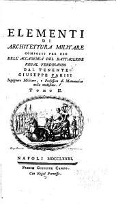Elementi di architettura militare: Volume 2