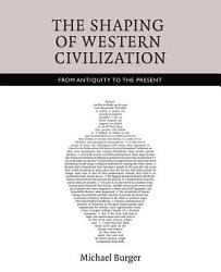 The Shaping Of Western Civilization Book PDF