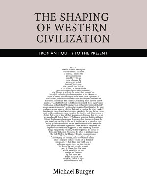 The Shaping of Western Civilization