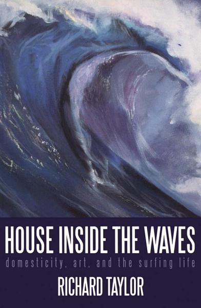 Download House Inside the Waves Book