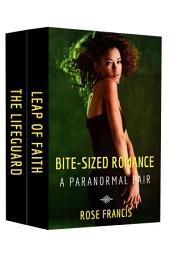Bite-Sized Romance: A Paranormal Pair (BWWM Interracial Love Stories): Leap of Faith/The Lifeguard