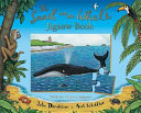 The Snail and the Whale Jigsaw Book Book