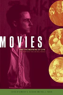 Movies and the Meaning of Life PDF