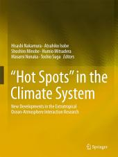 """""""Hot Spots"""" in the Climate System: New Developments in the Extratropical Ocean-Atmosphere Interaction Research"""