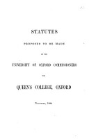 Statutes proposed to be made by the University of Oxford commissioners for Queen s college PDF