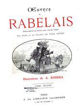 Oeuvres de Rabelais: édition conforme aux derniers textes revus par l'Auteur[François Rabelais]
