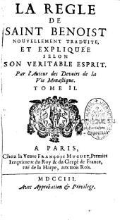 La règle de Saint Benoit nouvellement traduite et expliquée selon son véritable Esprit
