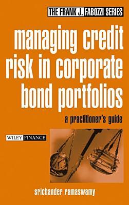 Managing Credit Risk in Corporate Bond Portfolios