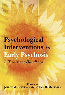 Psychological Interventions in Early Psychosis PDF