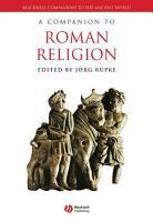 A Companion to Roman Religion PDF