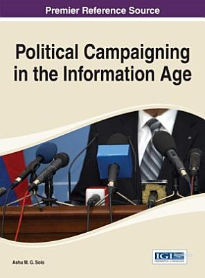 Political Campaigning in the Information Age PDF