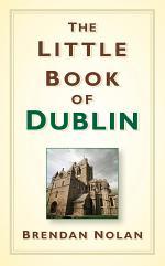 The Little Book of Dublin