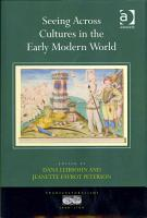 Seeing Across Cultures in the Early Modern World PDF