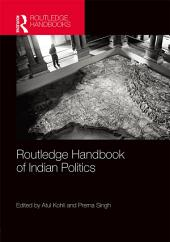 Routledge Handbook of Indian Politics