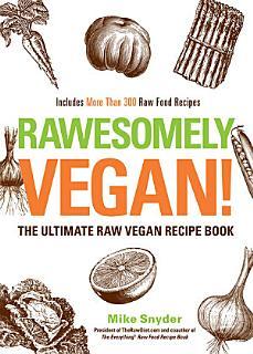 Rawesomely Vegan  Book