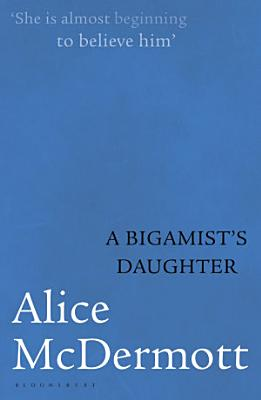 A Bigamist s Daughter PDF