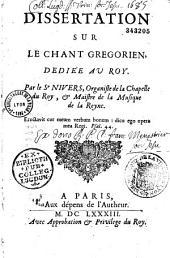 Dissertation sur le chant grégorien,... par le Sr Nivers