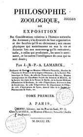 Philosophie zoologique, ou Exposition des considérations relatives à l'histoire naturelle des animaux...