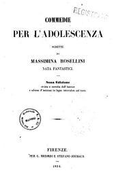 Commedie per l'adolescenza commedina in tre atti scritte da Massimina Rosellini nata Fantastici