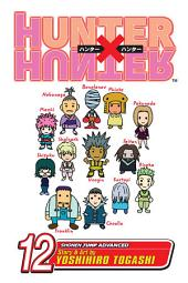 Hunter x Hunter, Vol. 12: September 4:, Part 2