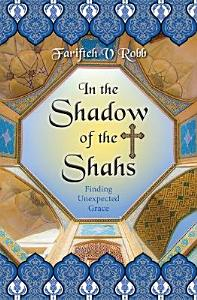 In the Shadow of the Shahs PDF