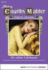 Hedwig Courths-Mahler - Folge 139: Die schöne Unbekannte