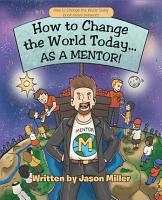 How to Change the World Today    As a Mentor  PDF