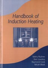 Handbook of Induction Heating