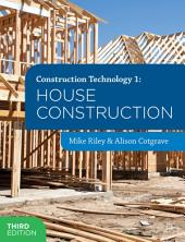Construction Technology 1: House Construction: Edition 3