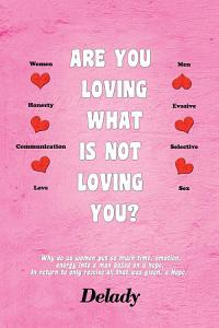 Are You Loving What Is Not Loving You  Book
