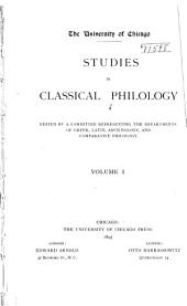 Studies in Classical Philology: Volume 1