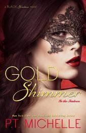 Gold Shimmer: A Billionaire Fighter Story