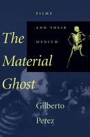 The Material Ghost PDF