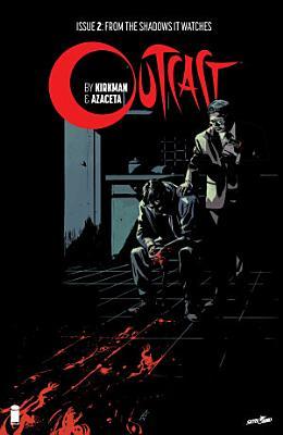 Outcast By Kirkman   Azaceta  2